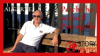 Vivere l'inverno in Algarve da Pensionati Trasferimento in Portogallo - intervista Story Hunters Tv