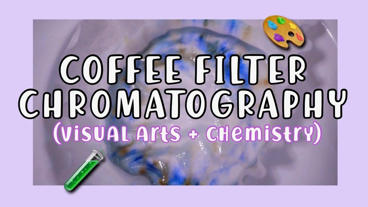 Coffee Filter Chromatography Tutorial