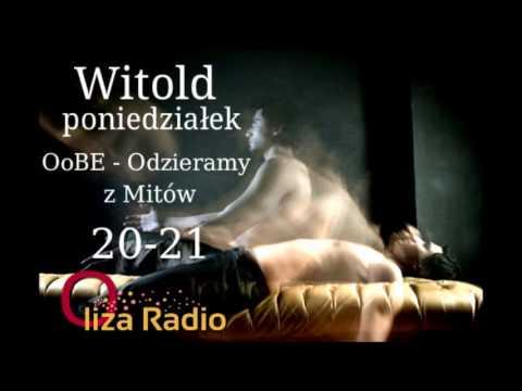 Witold - OoBE - Odzieramy z Mitów