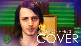 """""""Tears Of Hercules"""" Vocal Cover - DAGames"""