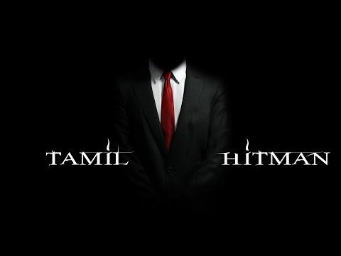 Tamil Hitman Part 1