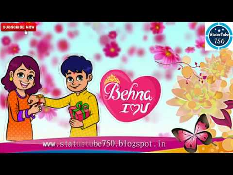 O Behna Pyari Behna Brother Sister Love Whatsapp Status