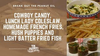 Cowboy Candy, Lunch Lady Coleslaw, French Fries, Hush Puppies & Light Batter Fried Fish #846