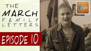 """Oh, Brother"" - The March Family Letters - Ep: 10"