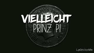 Vielleicht Lyrics - Prinz Pi