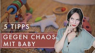 5 Tipps gegen Chaos (mit Baby) | Nicht nur für Eltern ;-)! | Aufräumen | Jelena