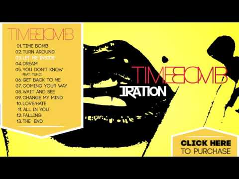 IRATION - Time Bomb [FULL ALBUM] (2010)