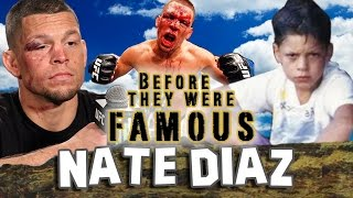 NATE DIAZ | Before They Were Famous | UFC
