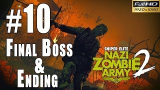 Snipers Elite: Nazi Zombie Army 2 Walkthrough Gameplay - Part 10 Final Boss + Ending 1080p