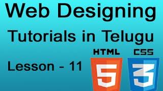 web designing tutorials in telugu html 5 and css 3 lesson 11