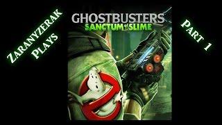 Zaranyzerak Plays Ghostbusters: Sanctum of Slime - Part 1
