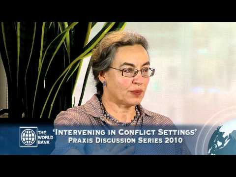 World Bank Praxis Discussion Series: Intervening in Conflict Settings