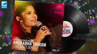 Aanuradha sriram love beats Songs | Top Collections | Mp3 Tamil