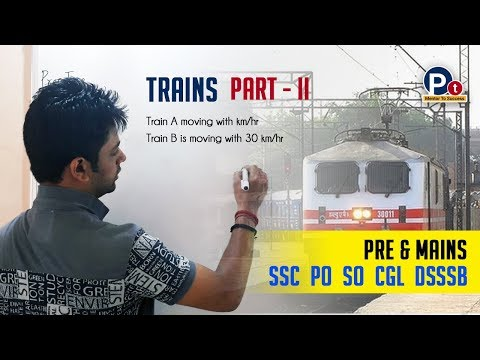 Time Speed and Distance - Trains Part II [In Hindi] | #PrepTime