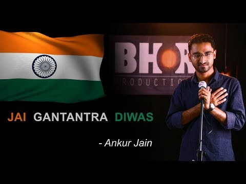 JAI GANTANTRA DIWAS - Ankur Jain | HAPPY REPUBLIC DAY | Poetry | Bhor Productions