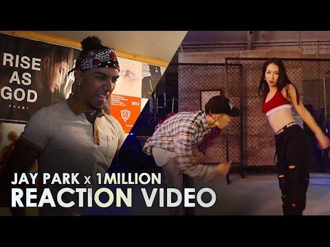 JAY PARK X 1MILLION - ALL I WANNA DO [ FT. HOODY, LOCO ] REACTION VIDEO #minaisababe
