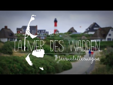 Les îles allemandes et la Mer des Wadden - Germany's islands and the Wadden Sea – Full movie
