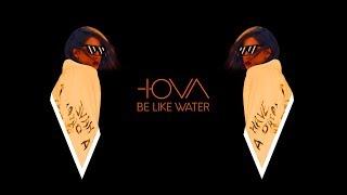 Смотреть клип Iova - Be Like Water