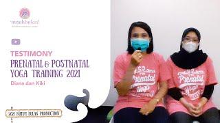Testimonials Prenatal & Postnatal Yoga Training : Diana dan Kiki