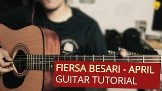 Fiersa Besari - April | Guitar Tutorial