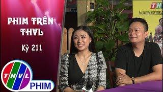 Phim Trên THVL - Kỳ 211: Gặp gỡ diễn viên Mỹ Linh và Quách Cung Phong | Phim Anh Ba Khía