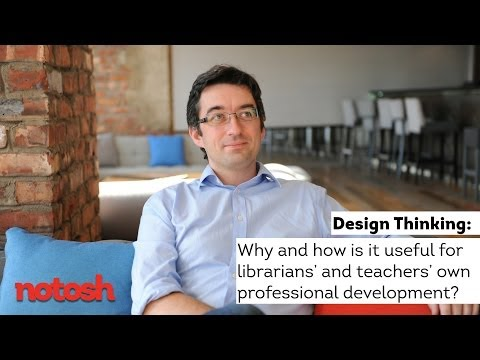 Ewan McIntosh on Design Thinking for Librarians' and Teachers' professional development