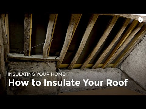 How to Insulate your Roof | Fuel Poverty