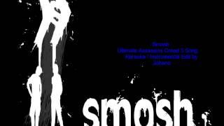 [HD] Smosh - Ultimate Assassins 3 Song Instrumental / Karaoke