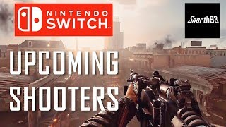 All 11 Upcoming Nintendo Switch Shooters 2017 & 2018 Games