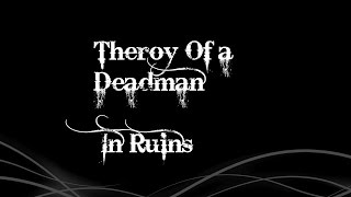 Theory Of a Deadman- In Ruins Lyrics
