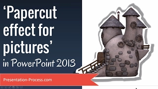Papercut Effect for Pictures in PowerPoint 2013