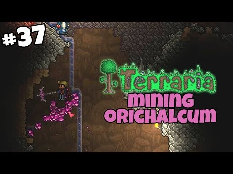 Orichalcum, Party Girls & More Wyverns - Terraria Gameplay - Part 37