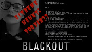 EXTREME HAUNTS: BLACKOUT (too far??)