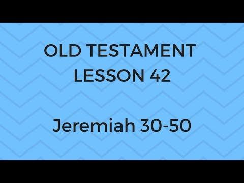 Old Testament Lesson 42 - Gospel Doctrine