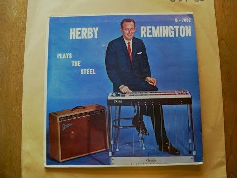 Herb (Herby) Remington (Plays The Steel) Guitar on D records 1959