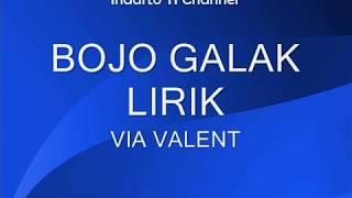 Bojo Galak Lirik - Via Valent