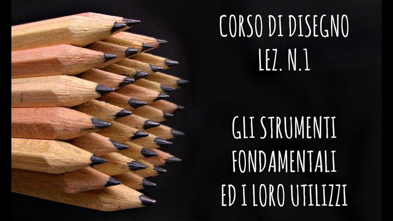 Corso Di Disegno Arte Per Te.Corso Di Disegno Lez N 1 Gli Strumenti Fondamentali E Come Si