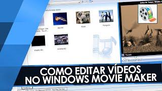 COMO EDITAR NO MOVIE MAKER! // Tutorial Windows Movie Maker