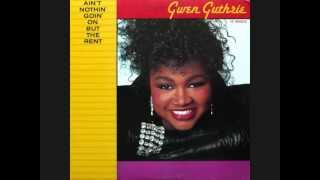 gwen guthrie -  aint nothin goin  but  the  rent