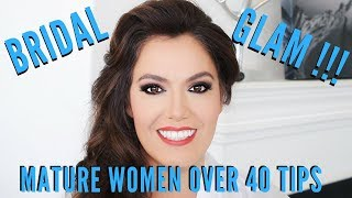 Bridal Wedding Day Glam Makeup and Hair for Women over 40 by Mathias4Makeup