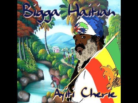 Ayiti Cherie By Bigga Haitian #1