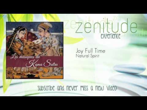 Kama Sutra Music - Natural Spirit - Joy Full Time - ZenitudeExperience
