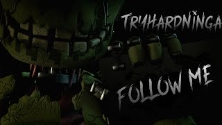 FNAF SFM Five Nights At Freddy S 3 Follow Me