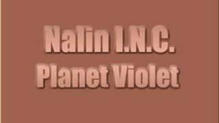 Nalin I.N.C. - Planet Violet