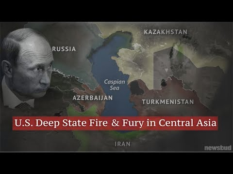 U.S. Deep State Fire & Fury in Central Asia