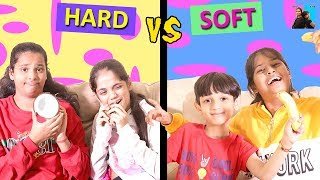 Hard Vs Soft Food Challenge l Food Challenges l Ayu And Anu Twin Sisters