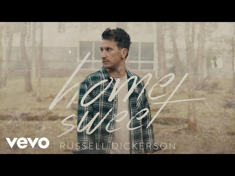 Russell-Dickerson-Home-Sweet-Official-Audio
