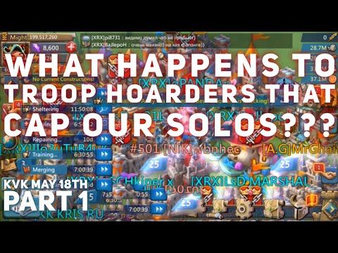 KvK XRX ZEROING TROOP HOARDERS Part 1 Lords Mobile