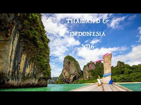 Travelling Thailand, Indonesia 2016