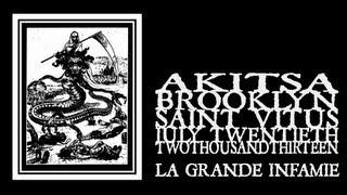 Akitsa - La Grande Infamie (Saint Vitus 2013)